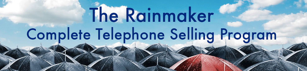 The Rainmaker Complete Telephone Selling Techniques Program